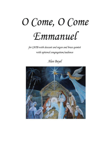 O Come O Come Emmanuel For Satb With Descant Organ And Brass Quintet