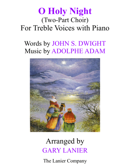 O Holy Night Two Part Choir For Treble Voices With Piano Score Choir Part Included