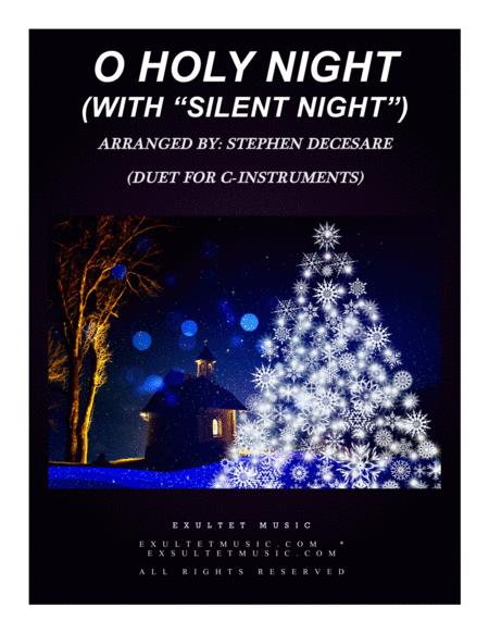 O Holy Night With Silent Night Duet For C Instruments