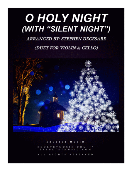 O Holy Night With Silent Night Duet For Violin Cello