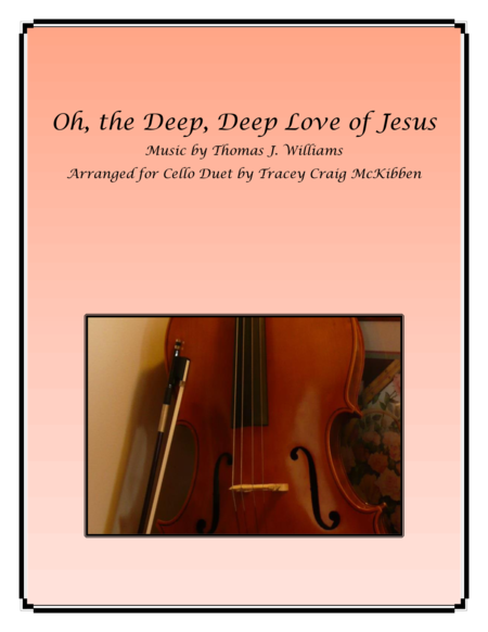 Oh The Deep Deep Love Of Jesus For Cello Duet