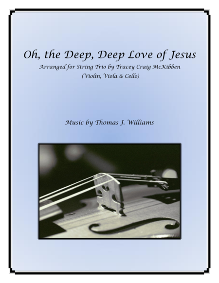 Oh The Deep Deep Love Of Jesus For String Trio