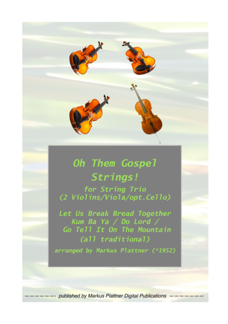 Oh Them Gospel Strings For String Trio 2 Violins Viola Opt Cello Part