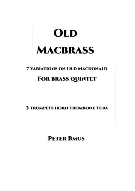 Old Macbrass Variations For Brass 5tet