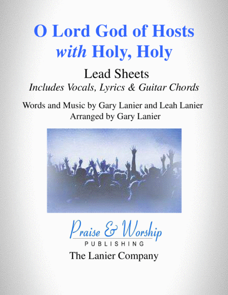 O Lord God Of Hosts With Holy Holy By Gary Lanier Lead Sheet Includes Melody Lyrics And Guitar Chords