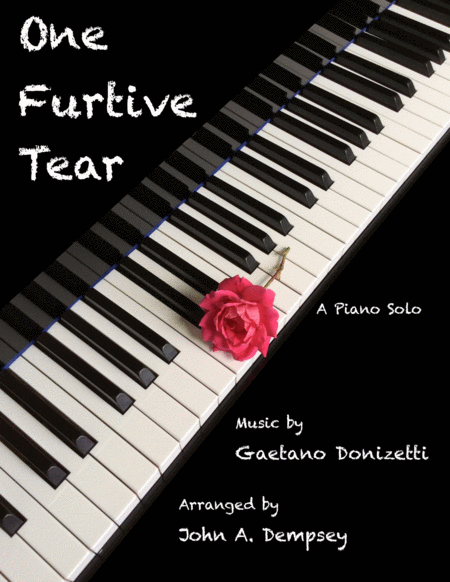 One Furtive Tear Una Furtiva Lagrima Piano Solo