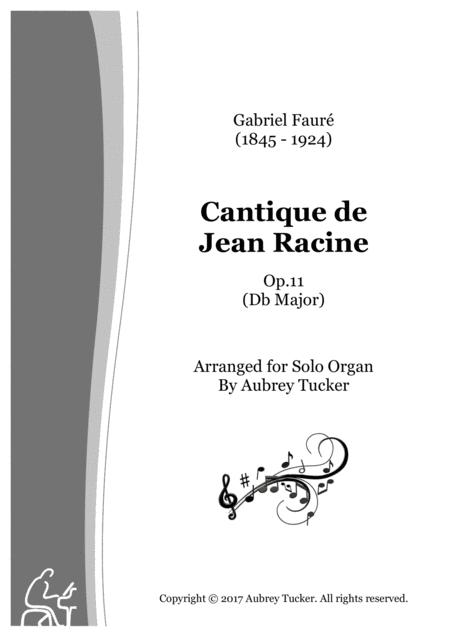 Organ Cantique De Jean Racine Op 11 Db Major Gabriel Faure