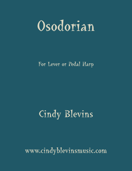 Osodorian An Original Solo For Lever Or Pedal Harp From My Book Perceptions The Version For Larger Harps