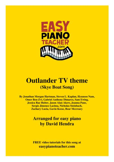 Outlander Tv Theme Skye Boat Song Very Easy Piano With Free Video Tutorials