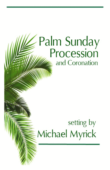 Palm Sunday Procession And Coronation Full Score And Instrument Pack