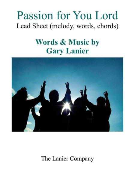 Passion For You Lord Praise And Worship Lead Sheet
