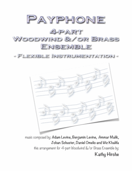 Payphone 4 Part Woodwind Or Brass Ensemble Flexible Instrumentation