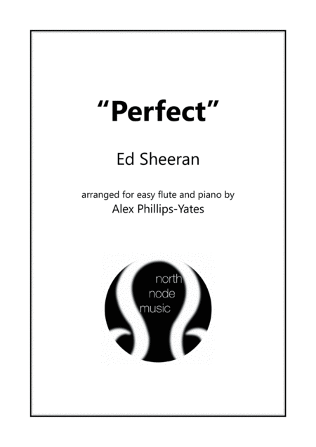 Perfect By Ed Sheeran Easy Flute And Piano In 3 Different Keys