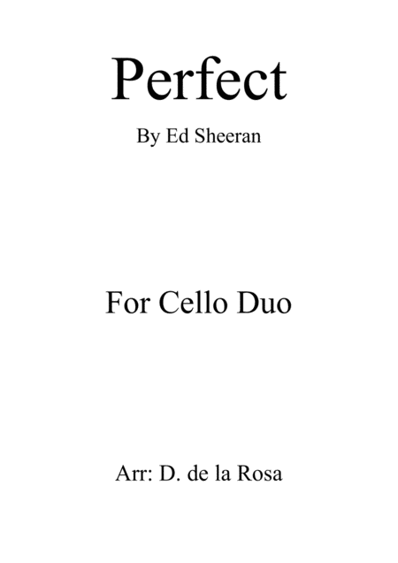 Perfect Ed Sheeran Cello Duet Full Score And Parts