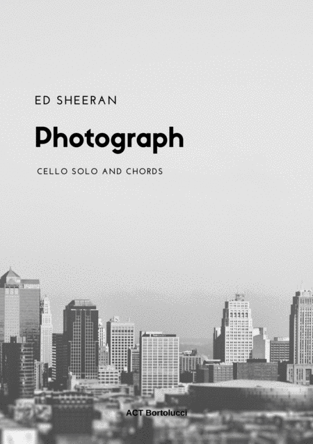 Photograph Cello Ed Sheeran Sheet Music And Chords