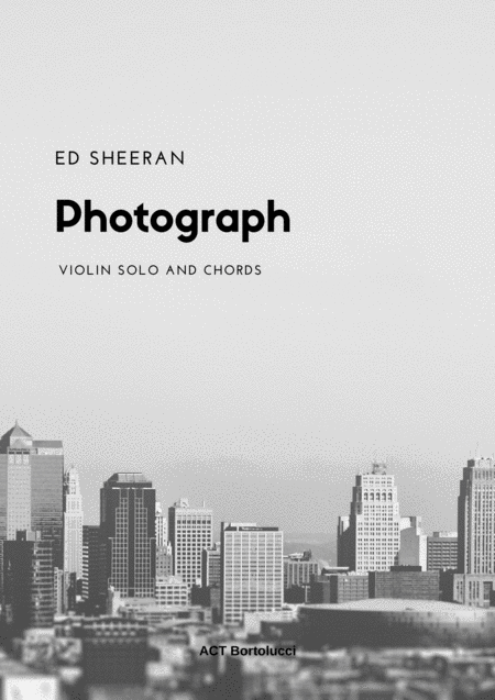 Photograph Ed Sheeran Sheet Music And Chords
