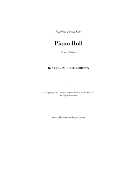 Piano Roll A Ragtime Piano Solo By Allison Leyton Brown