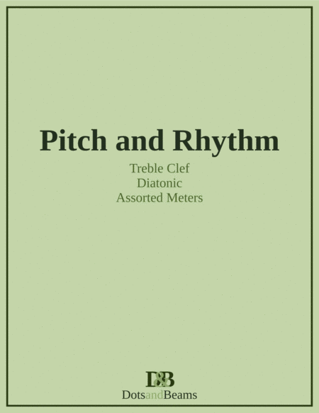 Pitch And Rhythm Treble Clef Diatonic Sight Reading Exercise Book