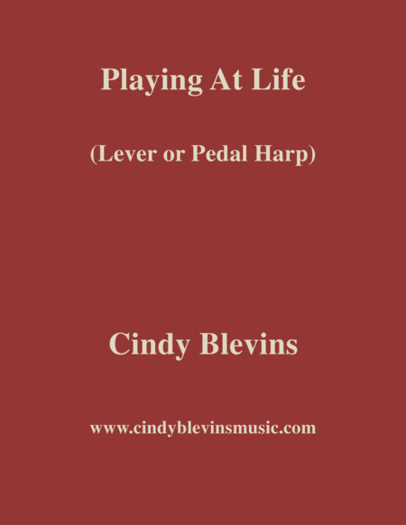 Playing At Life An Original Solo For Lever Or Pedal Harp From My Harp Book Hourglass