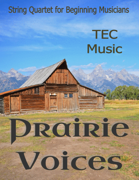 Prairie Voices For Beginning String Quartets And Orchestras