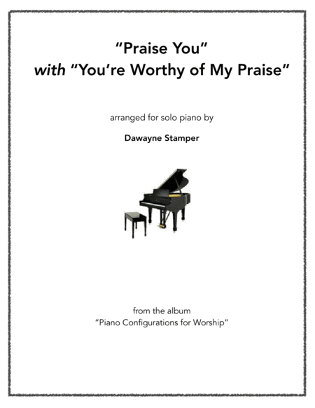 Praise You With You Re Worthy Of My Praise