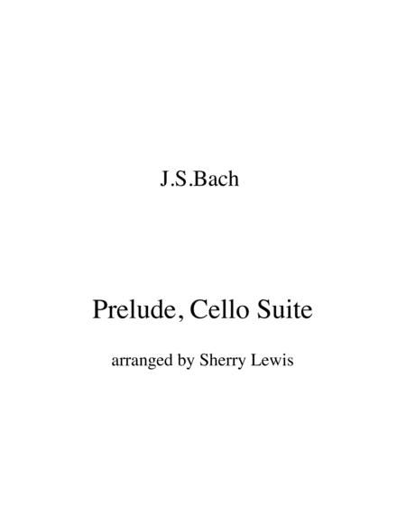 Prelude For Cello By Bach For Duo For String Duo Woodwind Duo Any Combination Of A Treble Clef Instrument And A Bass Clef Instrument Concert Pitch
