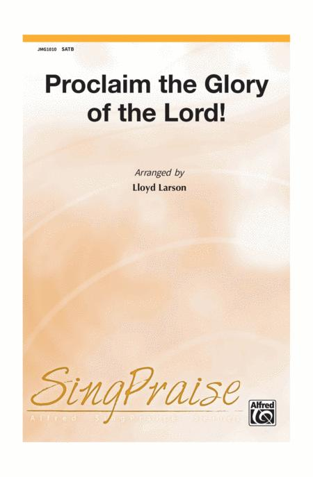 Proclaim The Glory Of The Lord