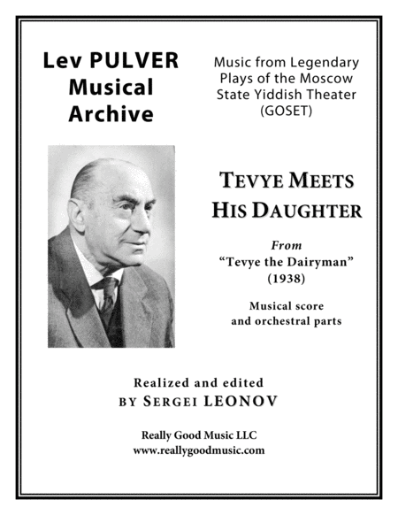 Pulver Lev Tevye Meets His Daughter From Tevye The Dairyman For Symphony Orchestra Full Score Set Of Parts