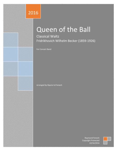 Queen Of The Ball Romantic Waltz For Pep Band Concert Band Marching Band Jazz Ensemble