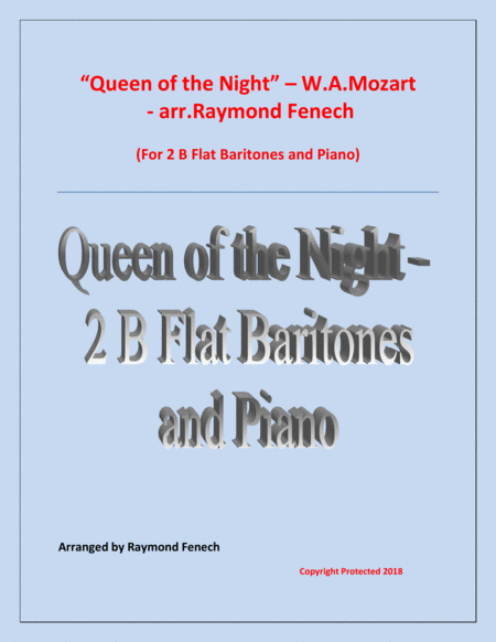 Queen Of The Night From The Magic Flute 2 B Flat Baritones And Piano
