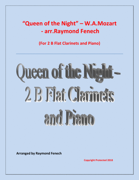 Queen Of The Night From The Magic Flute 2 B Flat Clarinets And Piano