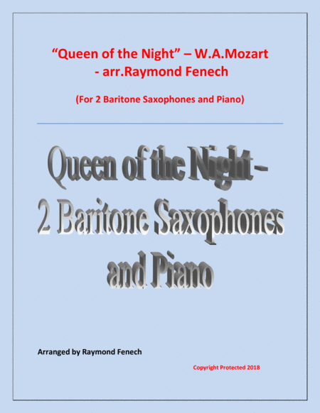 Queen Of The Night From The Magic Flute 2 Baritone Saxes And Piano