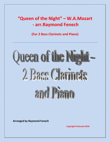 Queen Of The Night From The Magic Flute 2 Bass Clarinets And Piano