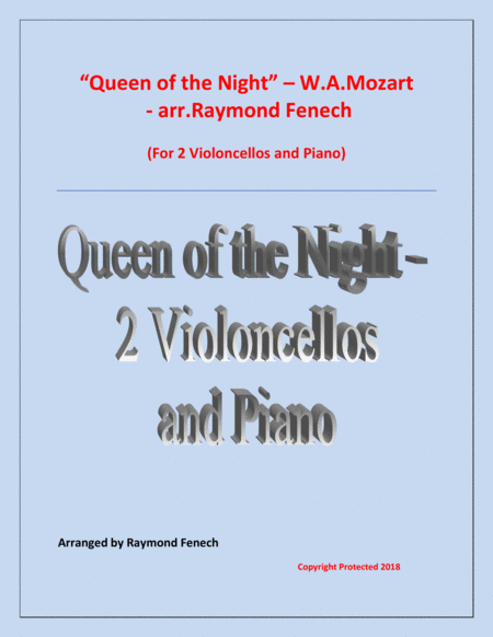 Queen Of The Night From The Magic Flute 2 Violoncellos And Piano