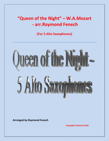 Queen Of The Night From The Magic Flute 5 Alto Saxophones Quintet