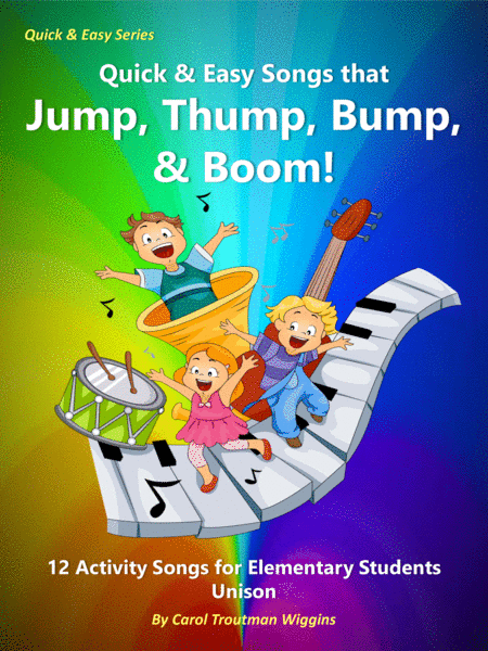 Quick Easy Songs That Jump Thump Bump Boom 10 Activity Songs For Elementary Students