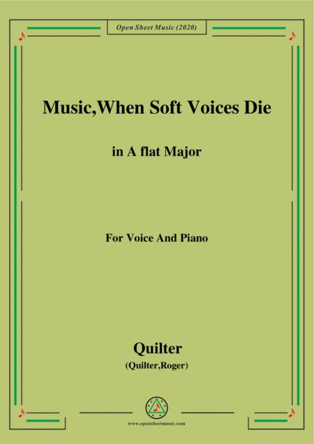 Quilter Music When Soft Voices Die In A Flat Major For Voice And Piano