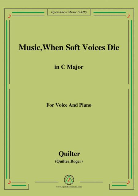 Quilter Music When Soft Voices Die In C Major For Voice And Piano