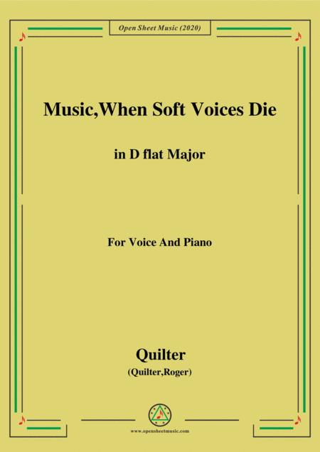 Quilter Music When Soft Voices Die In D Flat Major For Voice And Piano