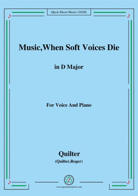 Quilter Music When Soft Voices Die In D Major For Voice And Piano