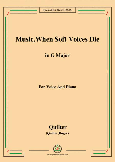 Quilter Music When Soft Voices Die In G Major For Voice And Piano