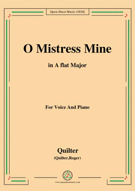 Quilter O Mistress Mine In A Flat Major For Voice And Piano