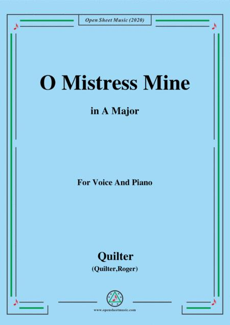Quilter O Mistress Mine In A Major For Voice And Piano