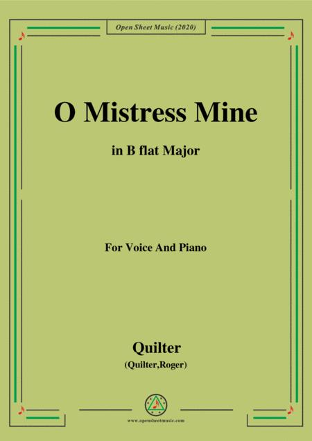 Quilter O Mistress Mine In B Flat Major For Voice And Piano