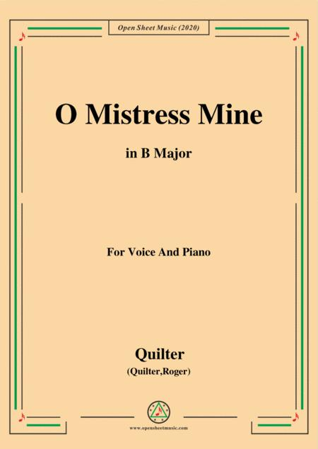 Quilter O Mistress Mine In B Major For Voice And Piano