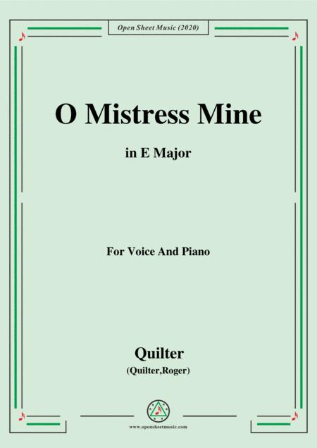 Quilter O Mistress Mine In E Major For Voice And Piano