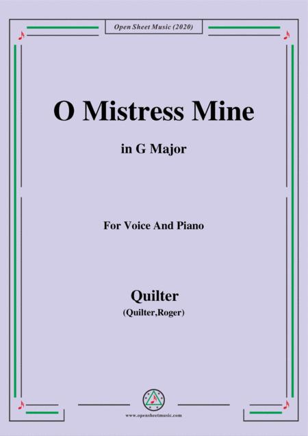 Quilter O Mistress Mine In G Major For Voice And Piano