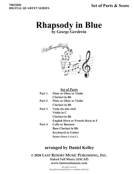Rhapsody In Blue For String Quartet Or Wind Quartet Mixed Quartet Double Reed Quartet Or Clarinet Quartet Music For Four