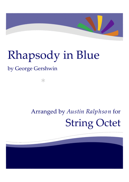 Rhapsody In Blue String Ensemble String Orchestra String Octet