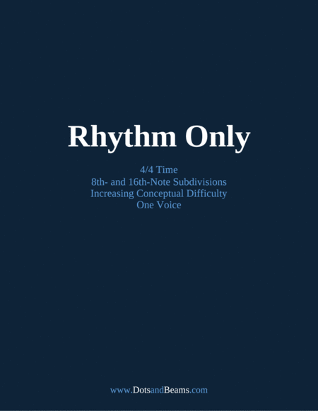 Rhythm Only 4 4 Time Increasing Difficulty One Voice Sight Reading Exercise Book